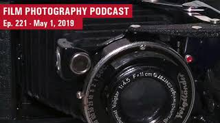 Film Photography Podcast – Ep. 221 (Audio)