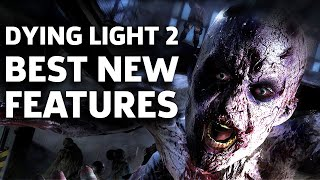 How Dying Light 2 Improves Upon The Original | E3 2019