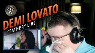 "Download Lagu Demi Lovato Reaction | ""Father"" Live Gratis STAFABAND"
