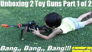 Toy Unboxing: 2 Toy Machine Guns for Kids with lights and sound effects Part 1 of 2