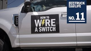 Truck Life: How to Wire a Switch | F-150 | Ford