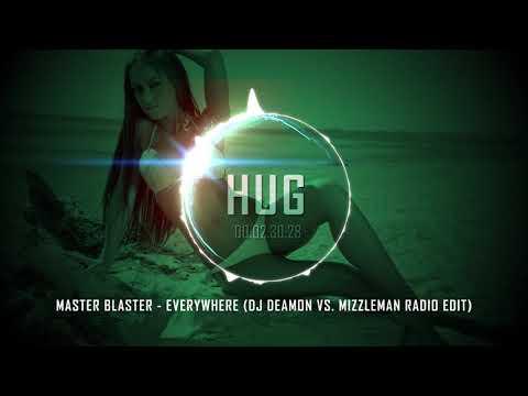 Master Blaster - Everywhere (Dj Deamon vs. Mizzleman Radio Edit)