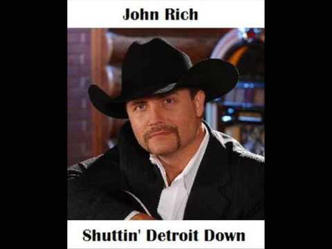 John Rich - Shutting Detroit Down