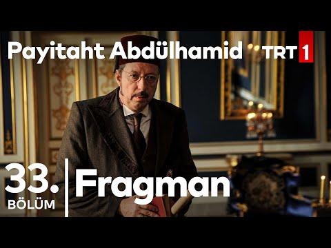 "Payitaht ""Abdülhamid"" 33. Bölüm Tanıtımı"