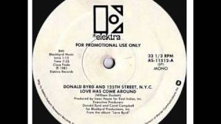Donald Byrd - Love Has Come Around (Original 12'' Version) [HQ]