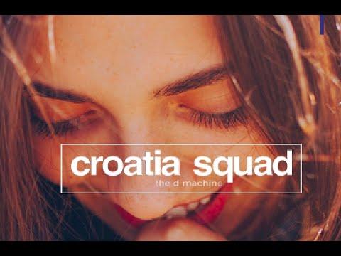 Croatia Squad - The D Machine (Short Mix) AVAILABLE JANUARY 25