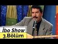 İbo Show - 3. Bölüm (Güler Duman & Murat Çobanoğlu & Küçük İbo) (1997) mp3 indir