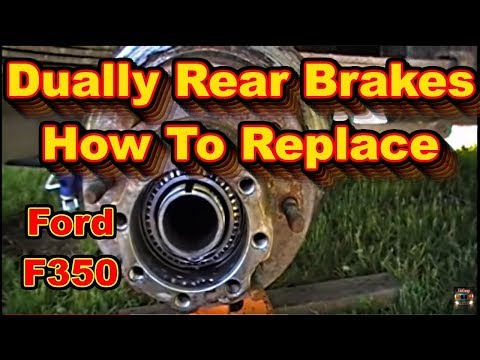 Ford F350 Super Duty Powerstroke Dually Rear Brake Replacement