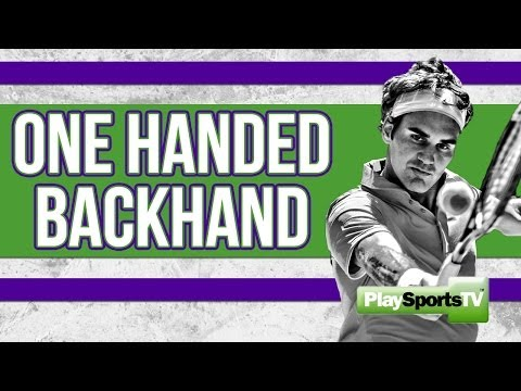 Tennis Tips: One Handed Backhand