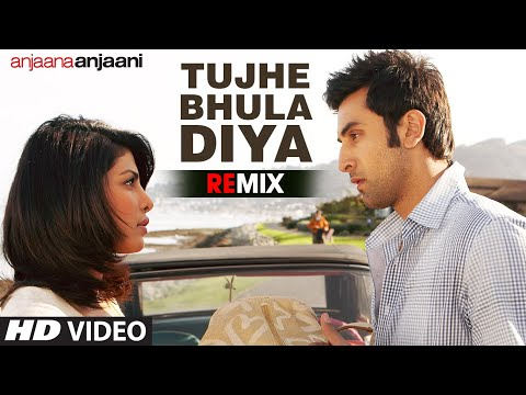 tujhe Bhula Diya Remix Full Song Anjaana Anjaani | Mohit Chauhan video