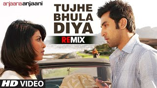 "download lagu ""tujhe Bhula Diya Remix"" Full Song Anjaana Anjaani  gratis"