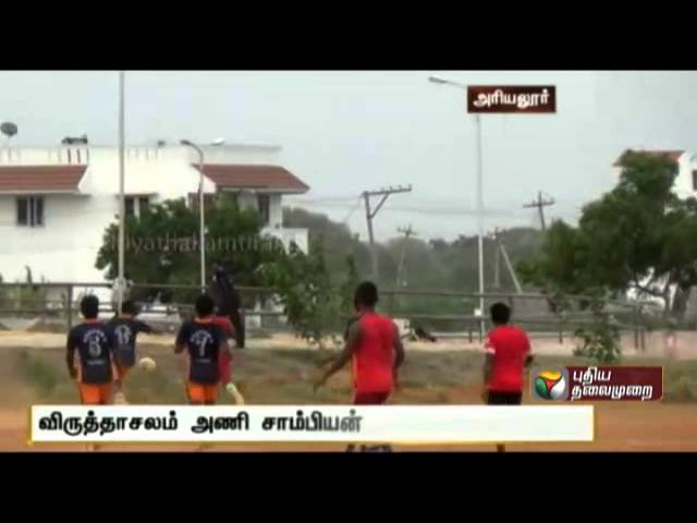State level football competition at Ariyalur