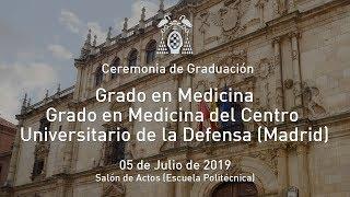 Graduaciones del Grado en Medicina y del Centro Universitario de la Defensa de Madrid · 05/07/2019