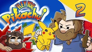 Hey You, Pikachu | Let?s Play Ep. 2 | Super Drunk Bros.