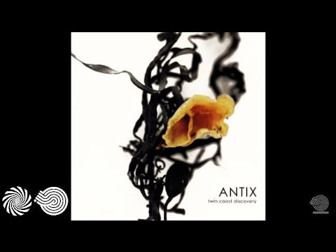 Antix - Forever Changing