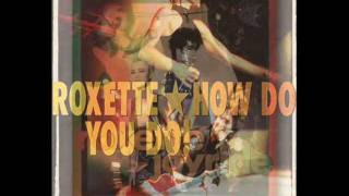 Watch Roxette Try Just A Little Bit Harder video