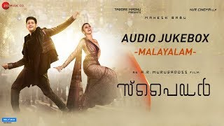 Spyder (Malayalam) Full Album Audio Jukebox   Mahesh Babu   AR Murugadoss   Harris Jayaraj