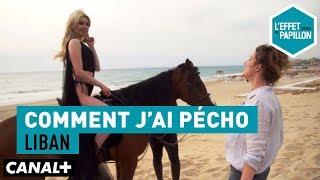 Comment j'ai pécho : Liban - L'Effet Papillon – CANAL+ streaming