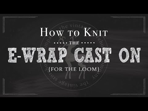 How To Knit the E-wrap Cast On {Part 2 of 12}