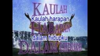 Lagu Rohani - Kaulah Harapan
