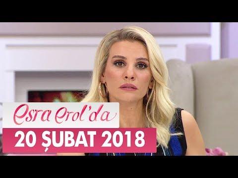 Esra Erol'da 20 Şubat 2018 Salı - Tek Parça