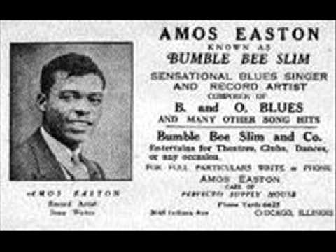 Amos Easton (Bomble Bee Slim) - I Keep On Drinkin'