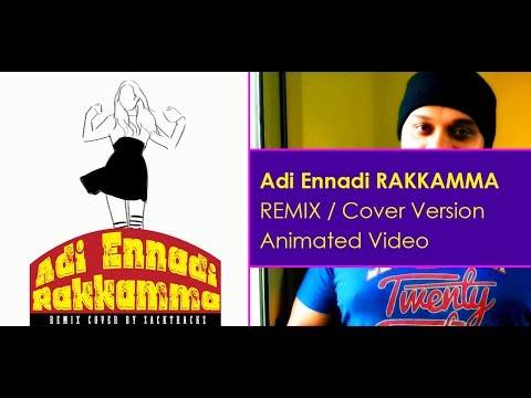 Adi Rakkamma TAMIL REMIX COVER