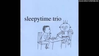 Watch Sleepytime Trio Dear Hands video