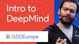 Intro to DeepMind (GDD Europe