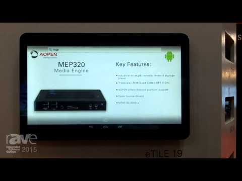 ISE 2015: Apoen Digital Signage Introduces Their eTile 19M Android Device and MEP 320