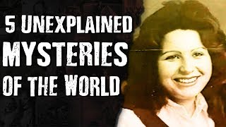 5 Unexplained MYSTERIES of the World