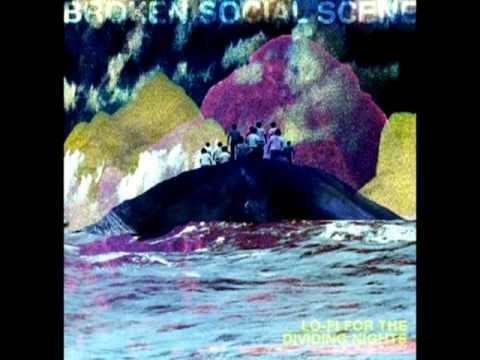 Broken Social Scene - Never Felt Alive