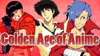 AZ Rant: The Golden Age of Anime
