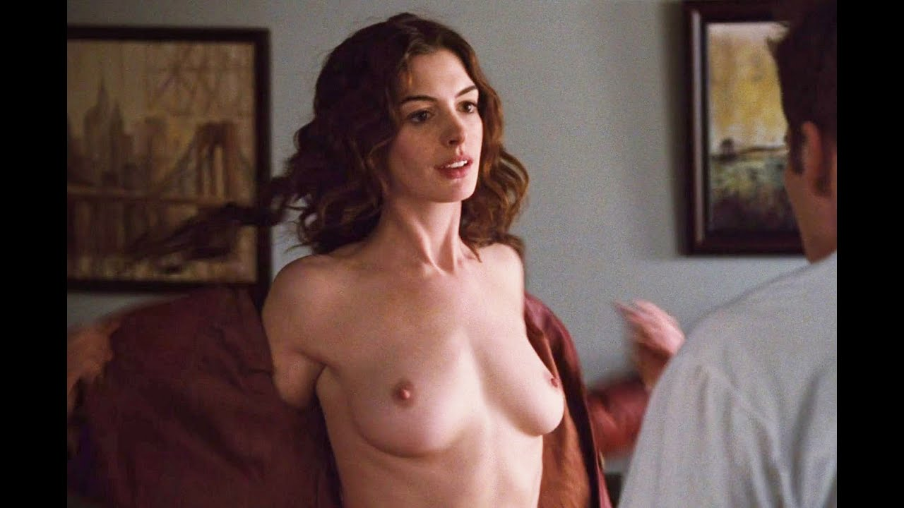 anne hathaway deleted nude movie scenes   youtube