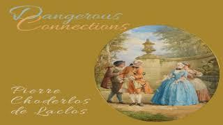Dangerous Connections | Choderlos de Laclos | Epistolary Fiction, General Fiction | English | 1/11