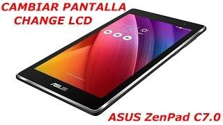 ASUS ZENPAD C7.0 CAMBIO DE PANTALLA