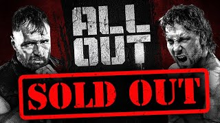 Why All Out Has Already Sold Out