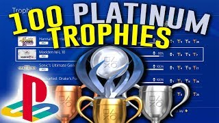 My INSANE Playstation Platinum Trophy Collection (100 Platinum's)