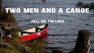 Two Men and a Canoe - Fall on Tim Lake