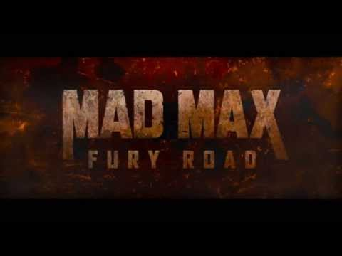 Mad Max:  Fury Road -  First Look HD -  2015