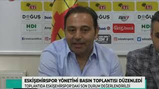 Eskişehirspor Basın Toplantısı