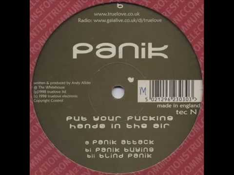 Panik ‎-- Put Your Fucking Hands In The Air (1998) (panik Attack) video