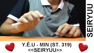 Y.Ê.U - Min (St. 319) - Pen Tapping cover by Seiryuu