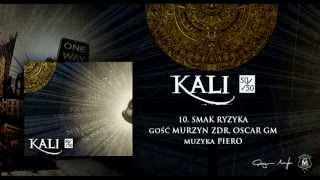 10. Kali ft. Murzyn ZDR, Oscar GM - Smak ryzyka (prod. Piero)