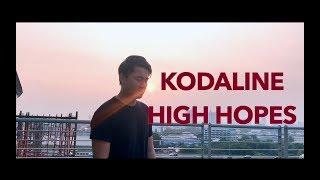 Kodaline High Hopes Official Music Audio Gilang Samsoe