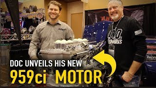 Doc unveils his new 959ci nitrous-fed motor at PRI