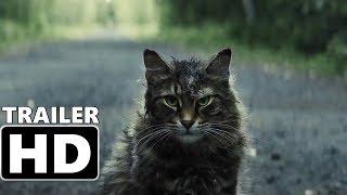 PET SEMATARY - Trailer #2 (2019) Horror, Thriller Movie