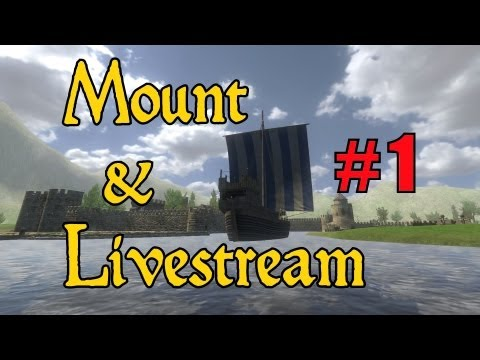 Mount & Multiplayer Livestream: Late Night Warband Adventures (with Jeremy)