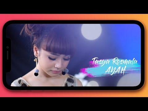 Tasya Rosmala - Ayah (New Version) (Official Music Video)