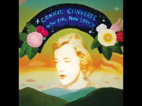 Connie Converse - How Sad How Lovely